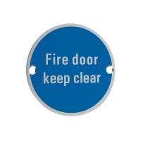Fire Door Keep Clear Sign 76mm Dia. SA