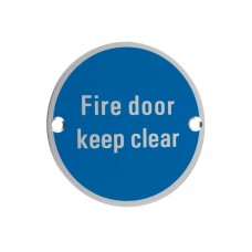 Fire Door Keep Clear Sign 76mm Dia. SA