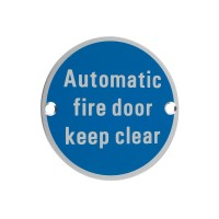 Automatic Fire Door Keep Clear Sign 76mm Dia. SA