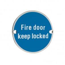 Fire Door Keep Locked Sign 76mm Dia. PS