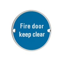 Fire Door Keep Clear Sign 76mm Dia. PS