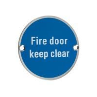 Fire Door Keep Clear Sign 76mm Dia. SS