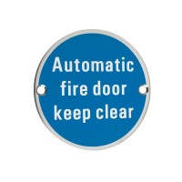Automatic Fire Door Keep Clear Sign 76mm Dia. PS