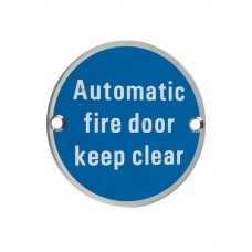 Automatic Fire Door Keep Clear Sign 76mm Dia. SS