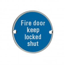 Fire Door Keep Locked Shut 76mm Dia. SS